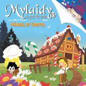 mylaidy-au-pays-des-contes-t13-hanzel-et-gretel