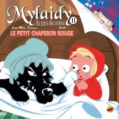 mylaidy-au-pays-des-contes-t11-le-petit-chaperon-rouge