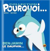 collection-pourquoi-benjamin-le-dauphin