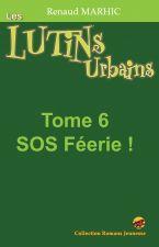les-lutins-urbains-t-6-sos-feerie