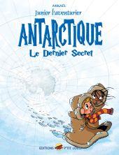 junior-l-aventurier-t-6-antarctique-le-dernier-secret